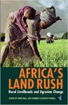 Africa's Land Rush: Rural Livelihoods and Agrarian Change (African Issues)