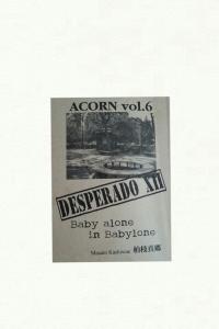 ACORN vol.6 DESPERADO XII
