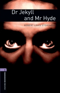 Dr Jekyll and Mr Hyde (Oxford Bookworms Level 4)