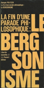 La fin d'une parade philosophique : Le bergsonisme