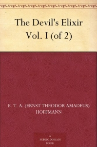 The Devil's Elixir Vol. I (of 2)