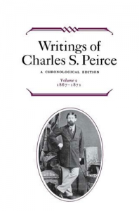 Writings of Charles S. Peirce: A Chronological Edition Vol. 2 (1867-1871)