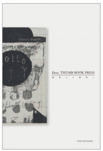 Dear, THUMB BOOK PRESS