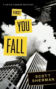First You Fall: A Kevin Connor Mystery