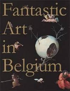 図録「ベルギー奇想の系譜 ボスからマグリット、ヤン・ファーブルまで」