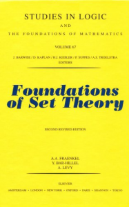 Foundations of Set Theory, 2nd Revised Edition (Studies in Logic and the Foundations of Mathematics)
