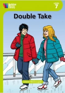 Double Take (Building Book LIbrary Level 7 Book 2)