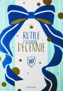 RUTILE SOUVENIR DÉCENIE