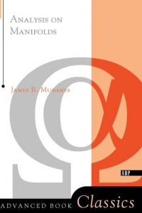 Analysis on Manifolds (Advanced Book Classics)