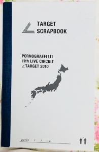 PORNOGRAFFITTI 11th LIVE CIRCUIT ∠TARGET 2010 SCRAPBOOK