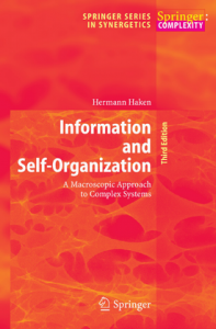 Information and Self-Organization: A Macroscopic Approach to Complex Systems, 3rd Edition