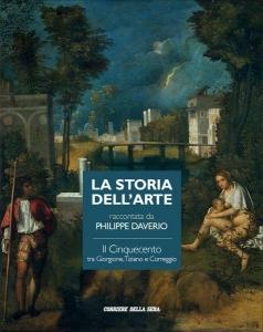 Storia dell'Arte;Il Cinquecento tra Giorgione, Tiziano e Correggio