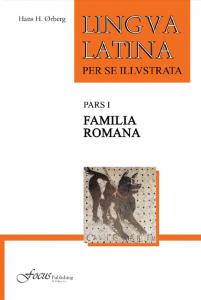 Lingua Latina Per Se Illustrata Pars 1: Familia Romana