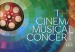 THE CINEMA MUSICAL CONCERT