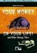 Your Money or Your Life! and Other Strange Tales (Black Cat Reading and Training - Elementary) Book+CD